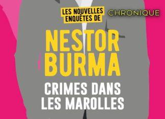 Nadine MONFILS : Les nouvelles enquêtes de Nestor Burma - 04 - Crime dans les Marolles