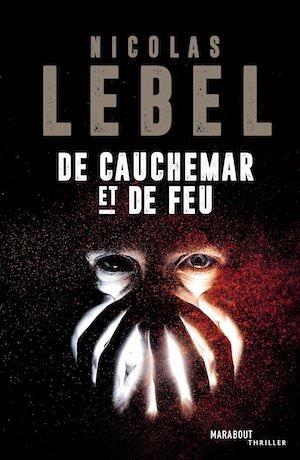 Nicolas LEBEL - cauchemar et feu