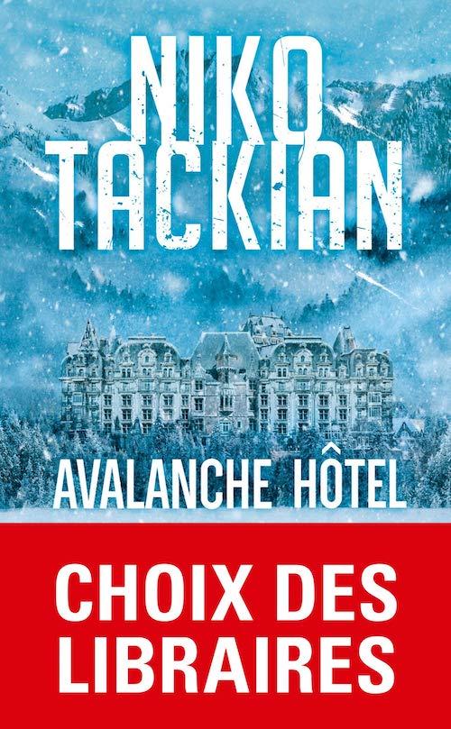 Niko TACKIAN - Avalanche hotel - poche