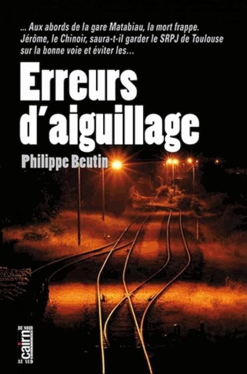 Philippe BEUTIN - Erreur aiguillage