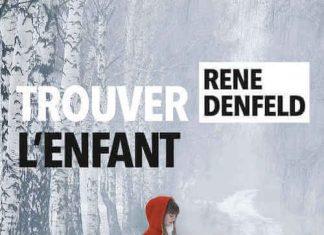Rene DENFELD - Trouver enfant