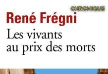 Rene FREGNI - Les vivants au prix des morts