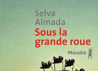 Selva ALMADA - Sous la grande roue