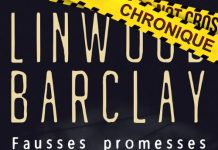 Linwood BARCLAY - Fausses promesses