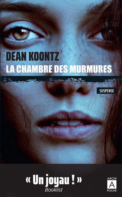 Dean KOONTZ : Série Jane Hawk - 02 - La chambre des murmures