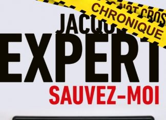 Jacques EXPERT : Sauvez-moi