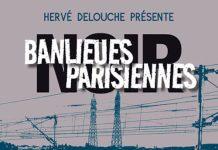 Herve DELOUCHE - Banlieues parisiennes Noir