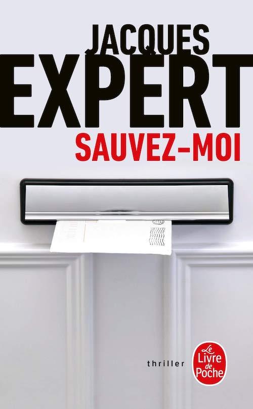 Jacques EXPERT - Sauvez-moi