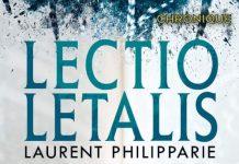 Laurent PHILIPPARIE : Lectio Letalis