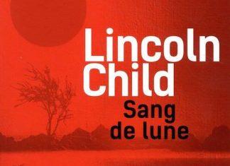 Lincoln CHILD - Sang de lune