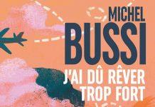 Michel BUSSI - J ai du rever trop fort