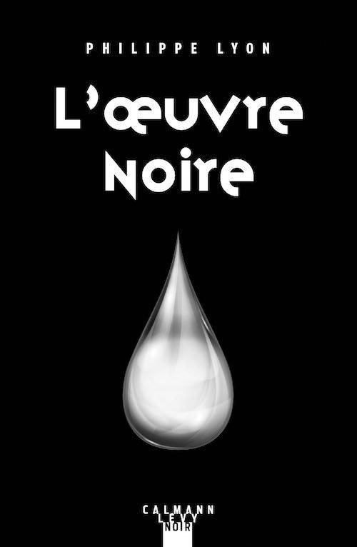 Philippe LYON - oeuvre noire