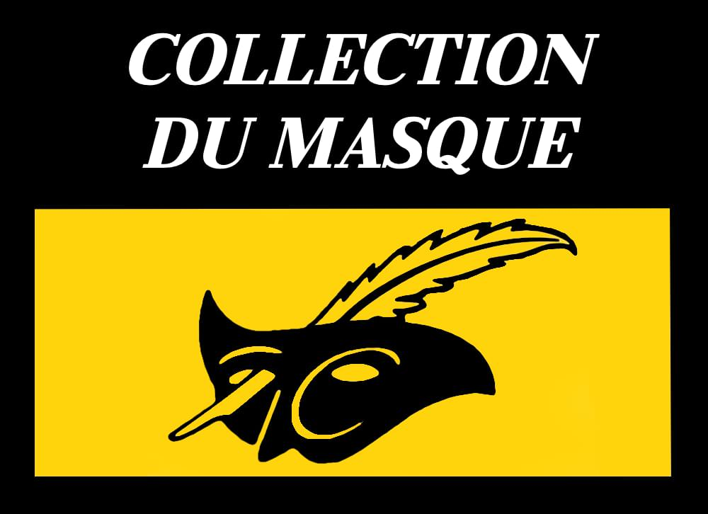 COLLECTION DU MASQUE