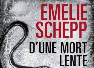 Emelie SCHEPP - une mort lente