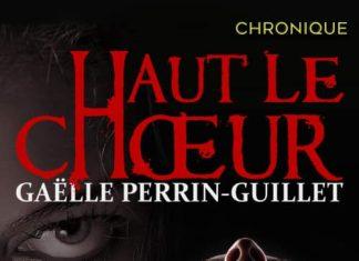 Gaëlle PERRIN-GUILLET : Haut le cœur
