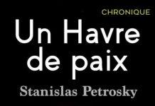 Stanislas PETROSKY : L'embaumeur - Un havre de paix