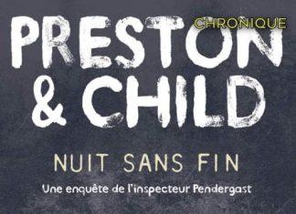 Douglas PRESTON et Lincoln CHILD : Cycle Pendergast - Nuit sans fin
