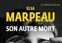 Elsa MARPEAU - Son autre mort-