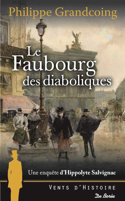 Philippe GRANDCOING - enquete Hippolyte Salvignac - Faubourg des diaboliques
