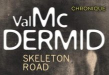 Val McDERMID : Skeleton Road