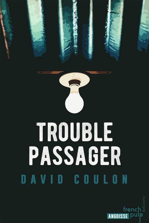 David COULON - Trouble passager