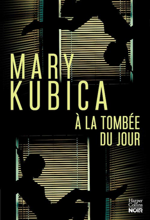 Mary KUBICA - A la tombe du jour