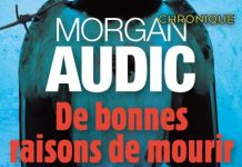 Morgan AUDIC : De bonnes raisons de mourir