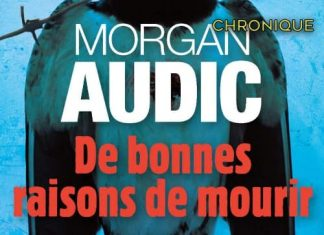 Morgan AUDIC : De bonnes raisons de mourir