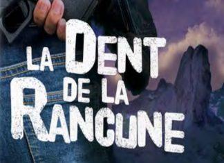 Pascal TISSIER - La dent de la Rancune