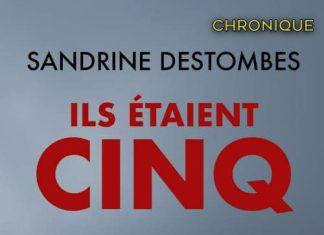 Sandrine DESTOMBES - Ils etaient cinq