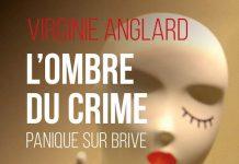 Virginie ANGLARD - ombre du crime, panique sur Brive