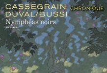 Michel BUSSI Fred DUVAL et Didier CASSEGRAIN - Nympheas Noirs