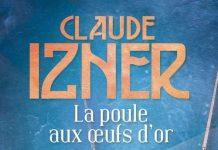 Claude IZNER : Les années folles de Jeremy Nelson - 03 - La poule aux oeufs d'or