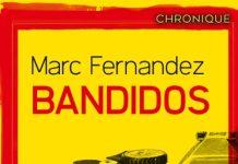 Marc FERNANDEZ : Bandidos