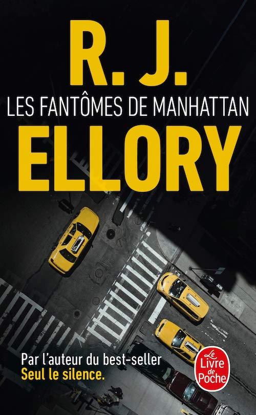 R. J. ELLORY - Les fantomes de Manhattan