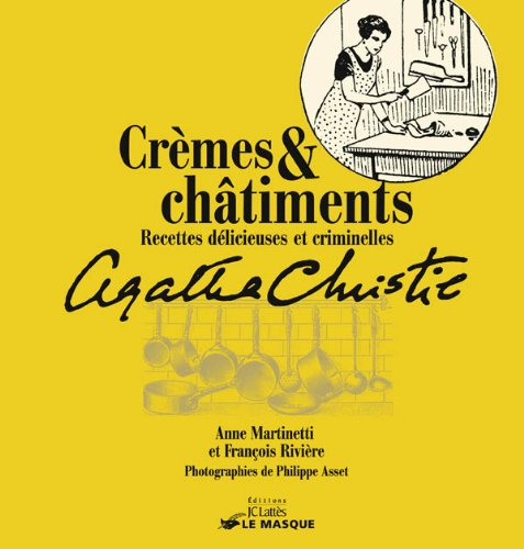 Anne MARTINETTI Francois RIVIERE - Creme et Chatiments