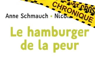 Anne SCHMAUCH et Nicolas HUBESCH : Le hamburger de la peur