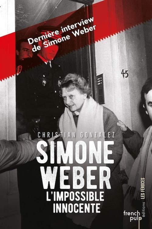 Christian GONZALES - Simone Weber impossible innocente-