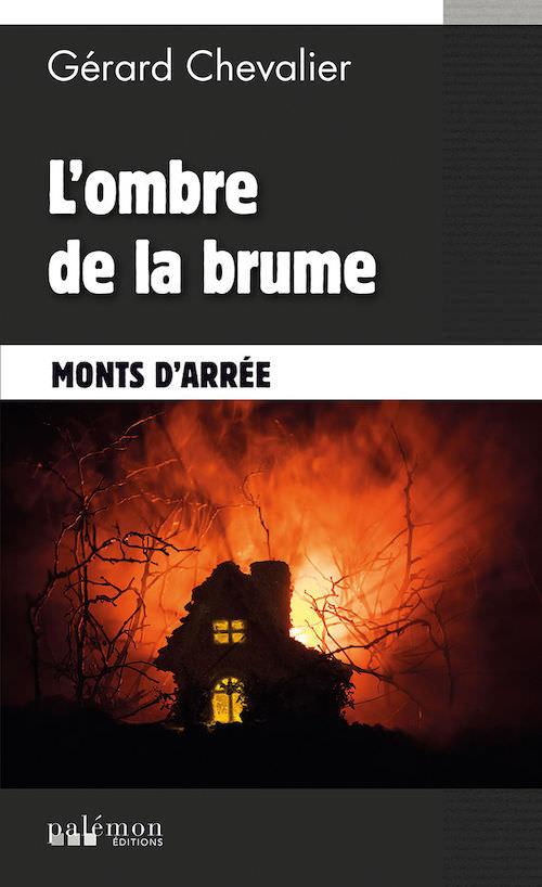 Gerard CHEVALIER - ombre de la brume-