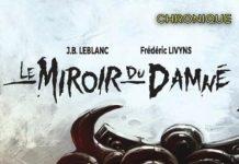 J.B LEBLANC et Frédéric LIVYNS : Le miroir du damné
