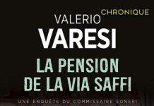 Valerio VARESI : Une enquête du commissaire Soneri - La pension de la Via Saffi