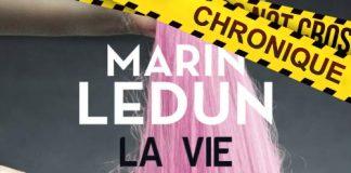 Marin Ledun : La vie en rose