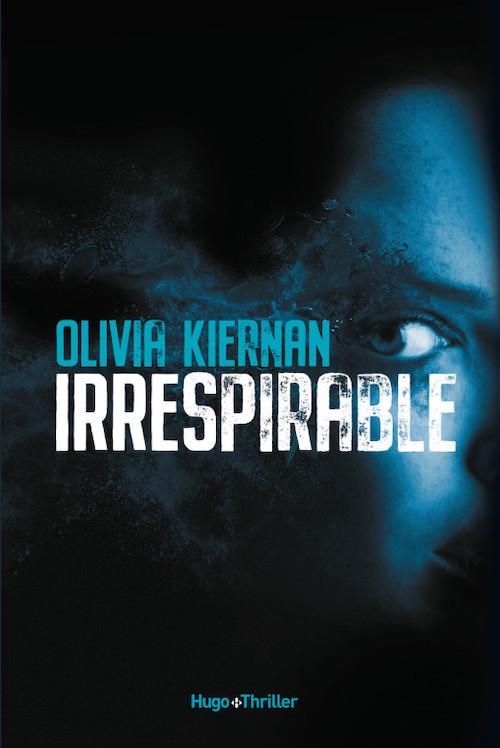Olivia KIERNAN - Irrespirable