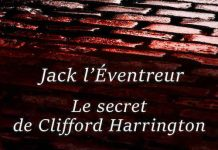 Patrice DUMAS - Jack Eventreur - Le secret de Clifford Harrington -