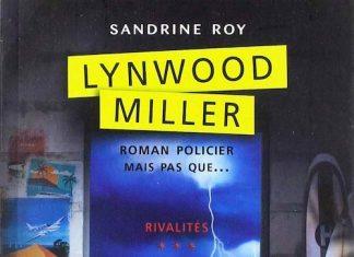 Sandrine ROY - Lynwood Miller – Tome 3 - Rivalites -