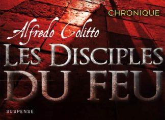 Alfredo COLITTO - Les disciples du feu