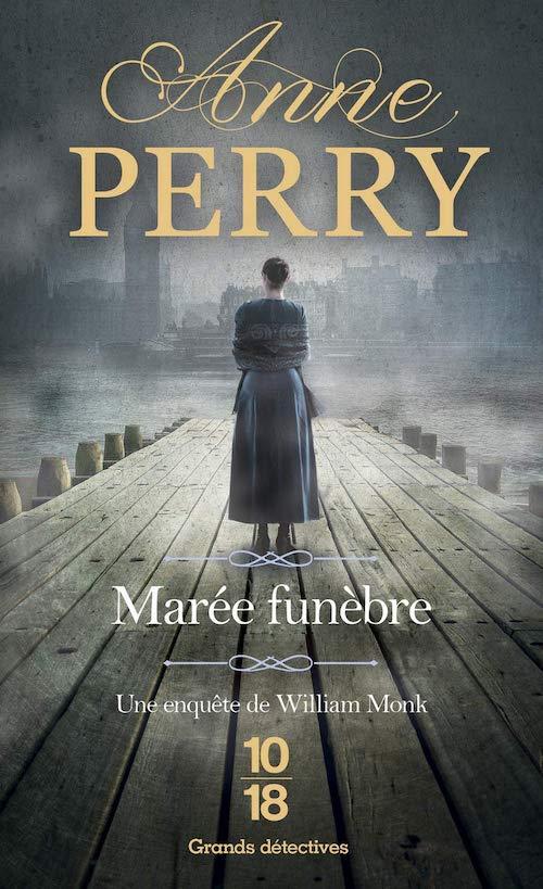 Anne PERRY - Serie Monk - 24 - Maree tenebre