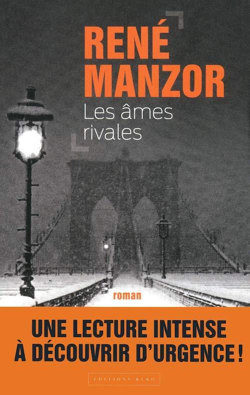 Rene MANZOR - Les ames rivales