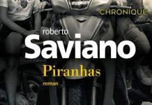 Roberto Saviano - Pirahas