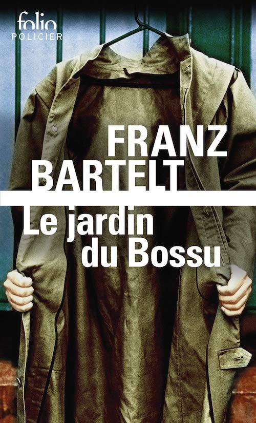 Franz BARTELT - Le jardin du bossu